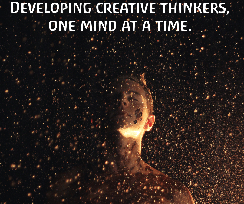 Developing creative thinkers, one mind at a time