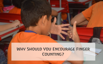 Why Should You Encourage Finger Counting?