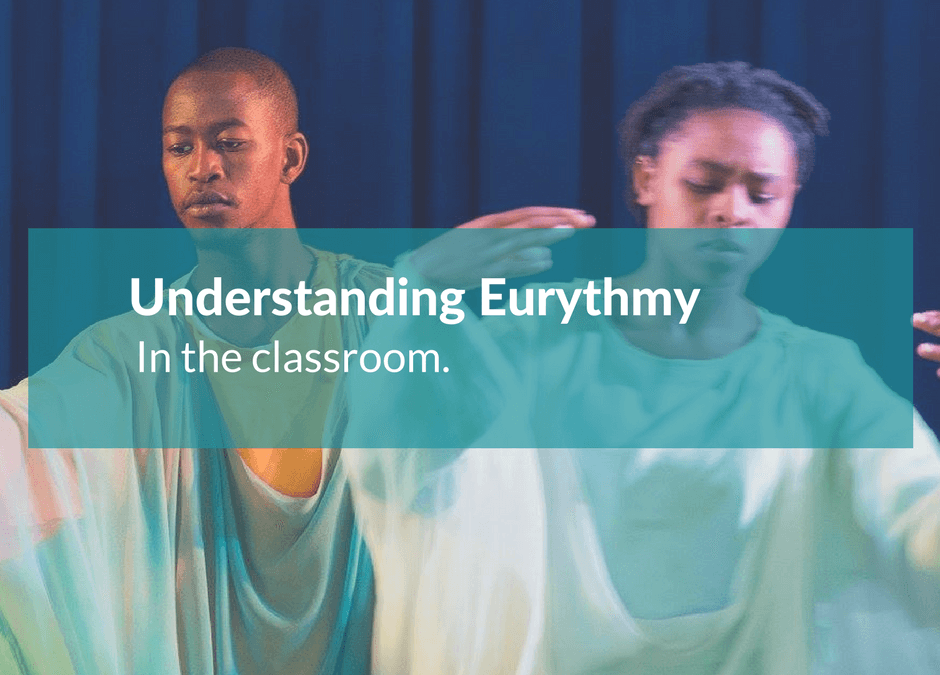Understanding Eurythmy in the Classroom