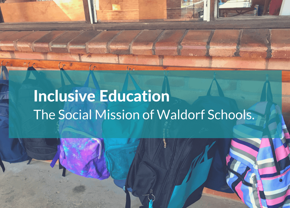 Inclusive Education & The Social Mission of Waldorf Schools