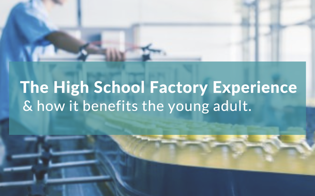 The High School Factory Experience Week